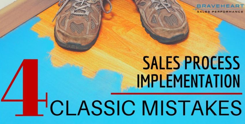 Implementing a Sales Process: 4 Classic Mistakes to Avoid