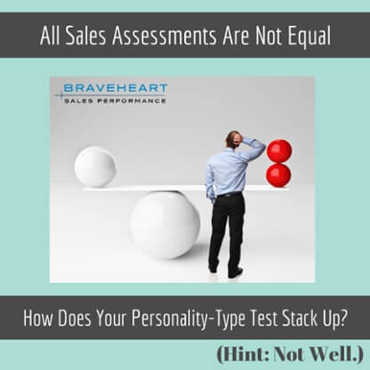 Sales Assessments Are Not Created Equally