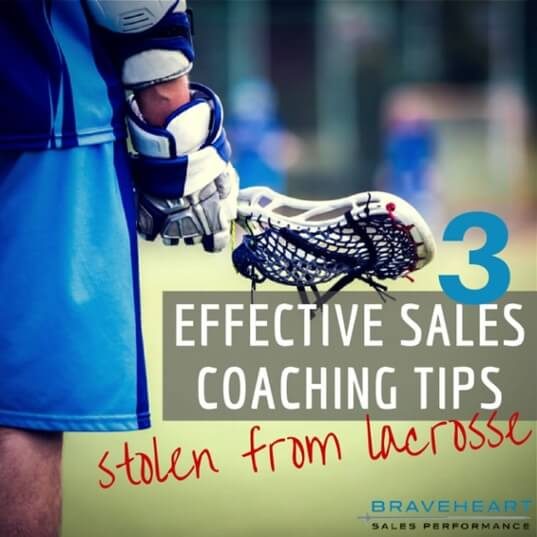 3 Top Sales Coaching Tips Stolen from Lacrosse