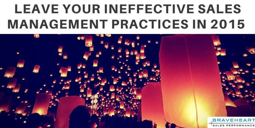 20 Sales Management Practices You Should Leave in 2015 – For Good!