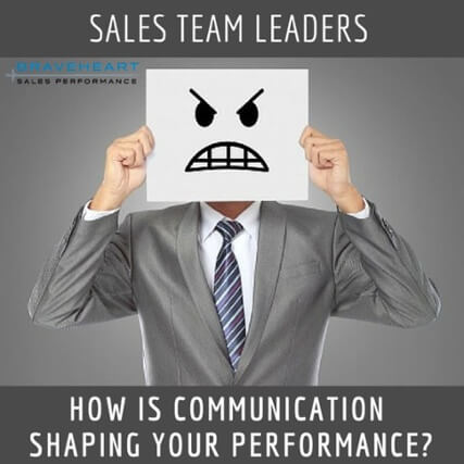 Sales Team Leaders: The Way You Say It and Your Intentions Matter